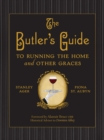 The Butler's Guide : To Running the Home and Other Graces - eBook