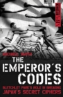 The Emperor's Codes : Bletchley Park's role in breaking Japan's secret cyphers - eBook