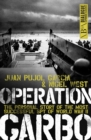 Operation Garbo : The Personal Story of the Most Successful Spy of World War II - eBook