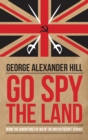 Go Spy the Land : Being the Adventures of IK8 of the British Secret Service - eBook