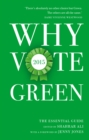 Why Vote Green 2015 : The Essential Guide - eBook