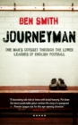 Journeyman : One Man's Odyssey Through the Lower Leagues of English Football - eBook