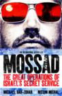 Mossad : The Great Operations of Israel's Famed Secret Service - Book