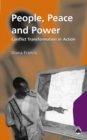 People, Peace and Power : Conflict Transformation in Action - eBook