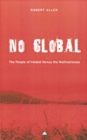 No Global : The People of Ireland Versus the Multinationals - eBook