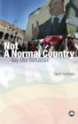 Not a Normal Country : Italy After Berlusconi - eBook
