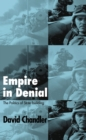 Empire in Denial : The Politics of State-Building - eBook