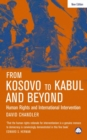 From Kosovo to Kabul and Beyond : Human Rights and International Intervention - eBook