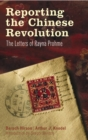 Reporting the Chinese Revolution : The Letters of Rayna Prohme - eBook