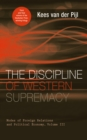The Discipline of Western Supremacy : Modes of Foreign Relations and Political Economy, Volume III - eBook