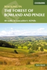 Walking in the Forest of Bowland and Pendle : 40 Walks in Lancashire's Area of Natural Beauty - eBook
