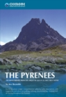 The Pyrenees : The High Pyrenees from the Cirque de Lescun to the Carlit Massif - eBook