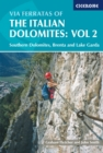 Via Ferratas of the Italian Dolomites: Vol 2 : Southern Dolomites, Brenta and Lake Garda - eBook