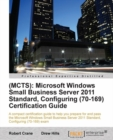 (MCTS): Microsoft Windows Small Business Server 2011 Standard, Configuring (70-169) Certification Guide - eBook
