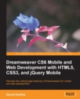 Dreamweaver CS6 Mobile and Web Development with HTML5, CSS3, and jQuery Mobile - eBook