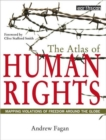 The Atlas of Human Rights : Mapping Violations of Freedom Worldwide - Book