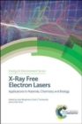 X-Ray Free Electron Lasers : Applications in Materials, Chemistry and Biology - Book