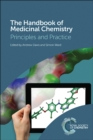 The Handbook of Medicinal Chemistry : Principles and Practice - Book