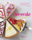 Cheesecake : 60 classic and original recipes for heavenly desserts - eBook
