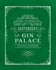 The Curious Bartender's Gin Palace - Book