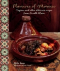 Flavours of Morocco : Tagines and Other Delicious Recipes from North Africa - Book