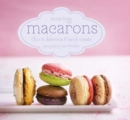 Macarons : Chic and Delicious French Treats - Book