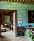Perfect French Country : Inspirational Interiors from Rural France - Book