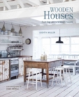 Wooden Houses : From Log Cabins to Beach Houses - Book