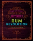The Curious Bartender's Rum Revolution - Book