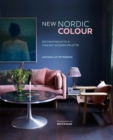 New Nordic Colour : Decorating with a Vibrant Modern Palette - Book