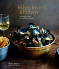 Wine Lover's Kitchen : Delicious Recipes for Cooking with Wine - Book