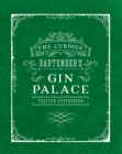 The Curious Bartender's Gin Palace - eBook