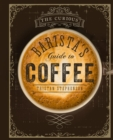 The Curious Barista's Guide to Coffee - eBook