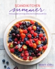 ScandiKitchen Summer : Simply Delicious Food for Lighter, Warmer Days - Book