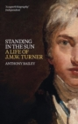 J.M.W. Turner: Standing In The Sun - Book