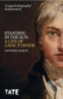 J.M.W. Turner: Standing in the Sun - eBook