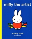 Miffy the Artist : Art Activity Book - Book