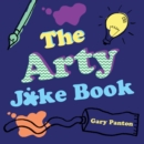 The Arty Joke Book - Book