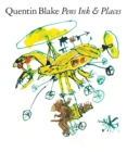 Quentin Blake: Pens Ink & Places - Book