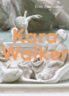 Kara Walker: Hyundai Commission - Book