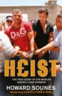 Heist : The True Story of the World's Biggest Cash Robbery - eBook