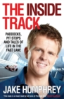 The Inside Track : Paddocks, Pit Stops and Tales of My Life in the Fast Lane - eBook