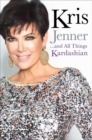 Kris Jenner... And All Things Kardashian - eBook