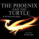 The Phoenix and the Turtle / The Passionate Pilgrim - eAudiobook
