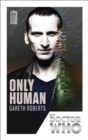 Doctor Who: Only Human : 50th Anniversary Edition - Book