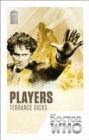 Doctor Who: Players : 50th Anniversary Edition - Book