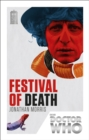 Doctor Who: Festival of Death : 50th Anniversary Edition - Book