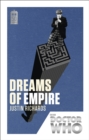 Doctor Who: Dreams of Empire : 50th Anniversary Edition - Book