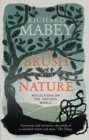 A Brush With Nature : Reflections on the Natural World - Book