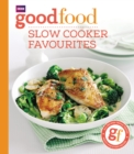 Good Food: Slow cooker favourites - Book